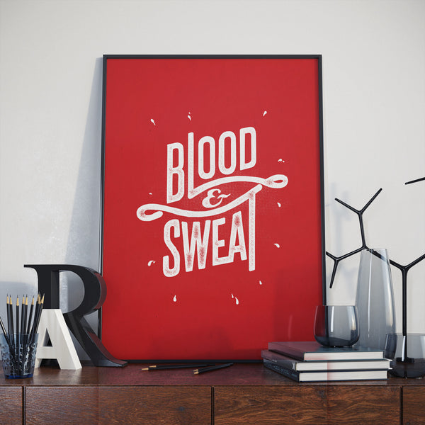 Blood & Sweat - Red