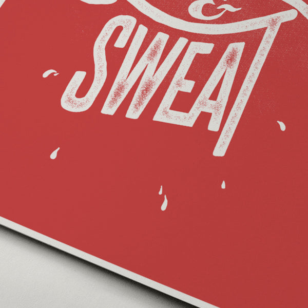 Blood & Sweat - Red typographic print