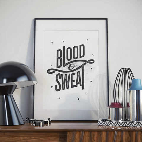 Blood & Sweat - B&W