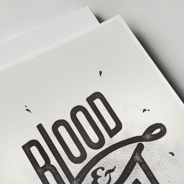 Blood & Sweat - B&W typographic print