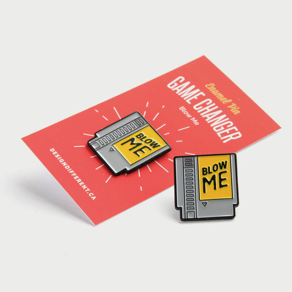 Blow Me Enamel Pin