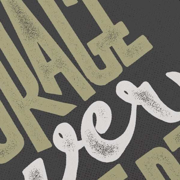 Courage Over Comfort typographic print