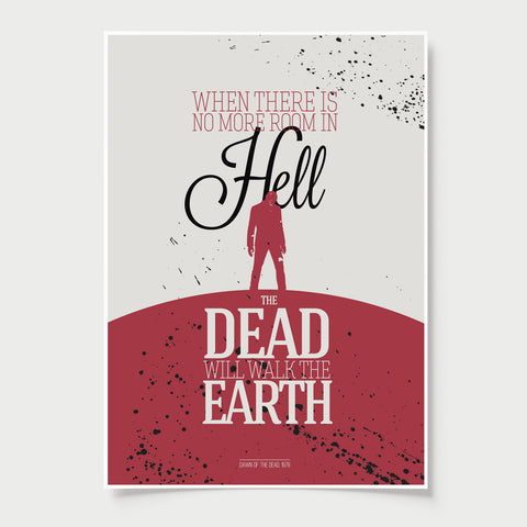 Zombies Poster Quote Dawn of the Dead