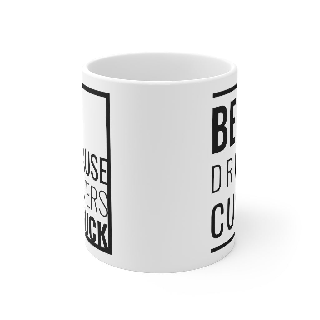 Because Hangovers Suck Mug (white)