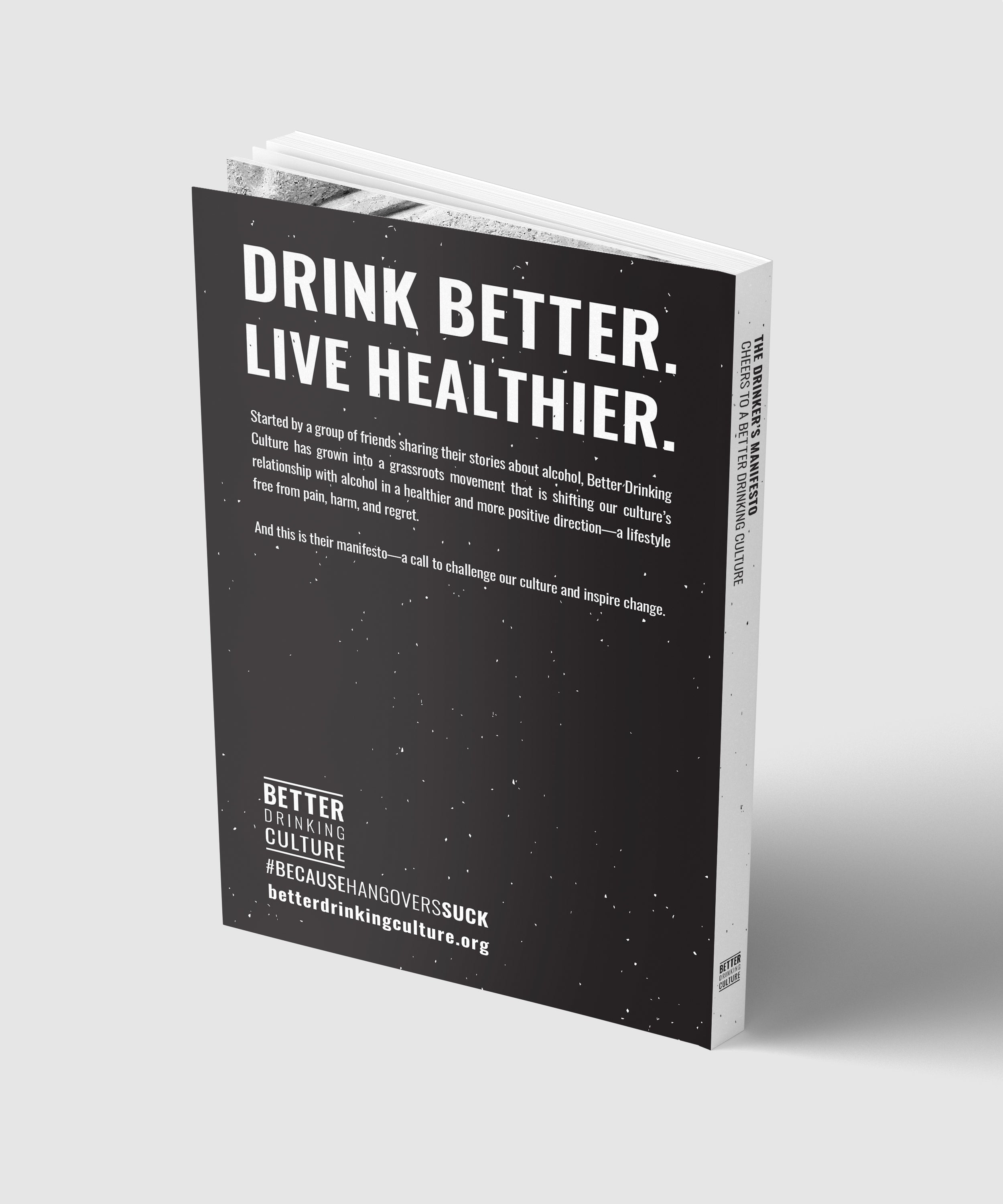 The Drinker's Manifesto: Cheers to a Better Drinking Culture
