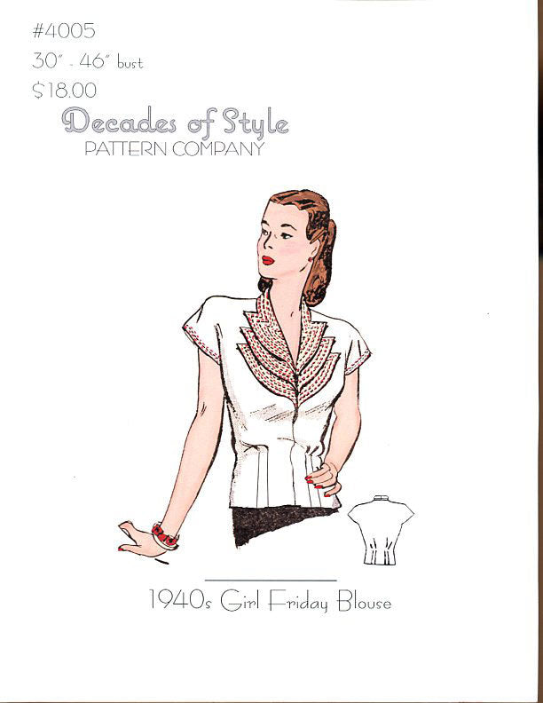 Girl Friday Blouse 1940  Decades of Style Vintage Style Sewing Pattern