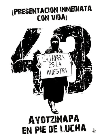Ayotzinapa en pie de lucha – Ayotzinapa in the struggle