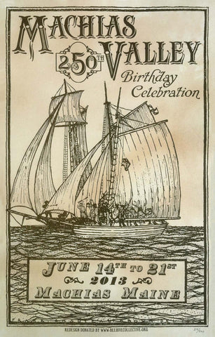 Machias 250th Birthday Celebration - Letterpress Teastained Poster