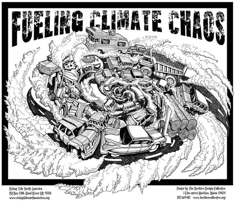 Fueling Climate Chaos Poster
