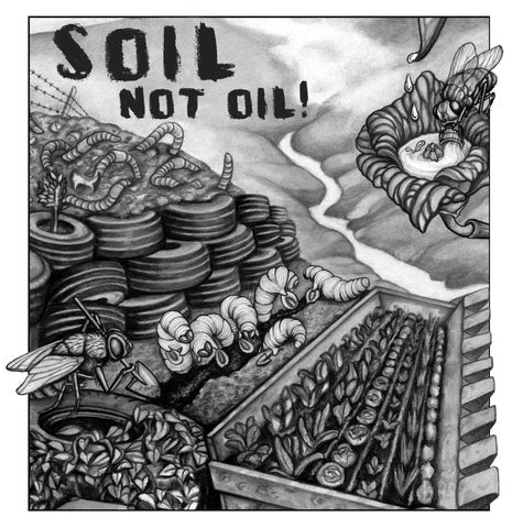Soil Not Oil!