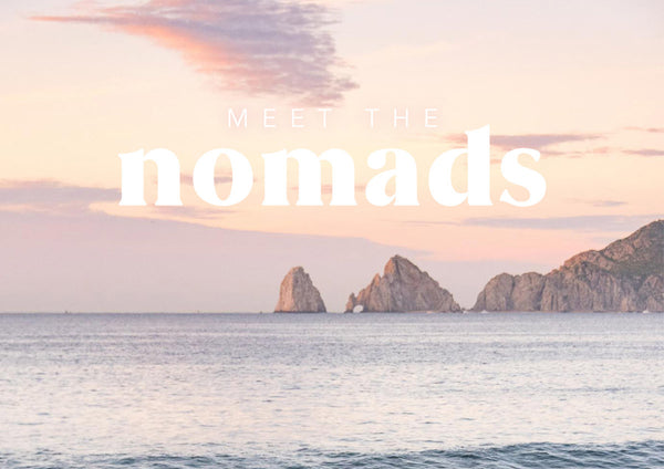 Meet the Nomads | Part III
