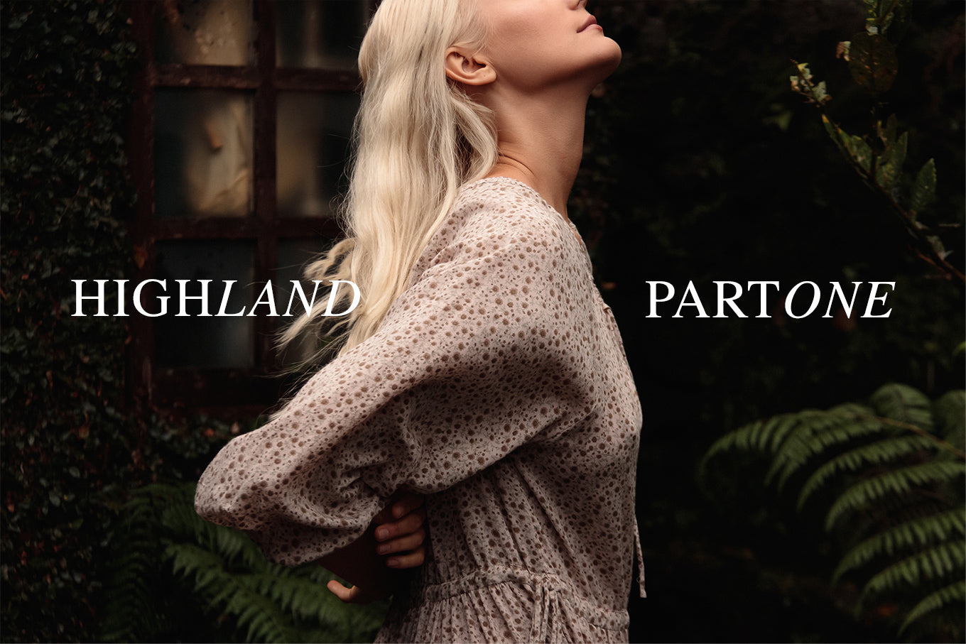 LILYA HIGHLAND AW 21 - PART ONE
