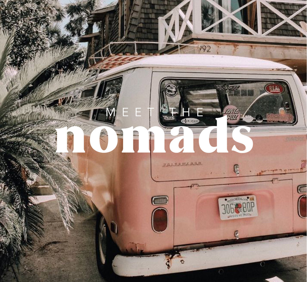 Meet the Nomads