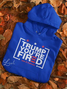 Trump You're Fired Hoodies