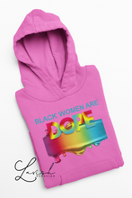 Load image into Gallery viewer, Black Women Are Dope Hoodie