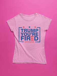 Trump You're Fired T-Shirts