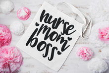 Load image into Gallery viewer, Nurse Mom Boss Tote Bag FLASH SALE