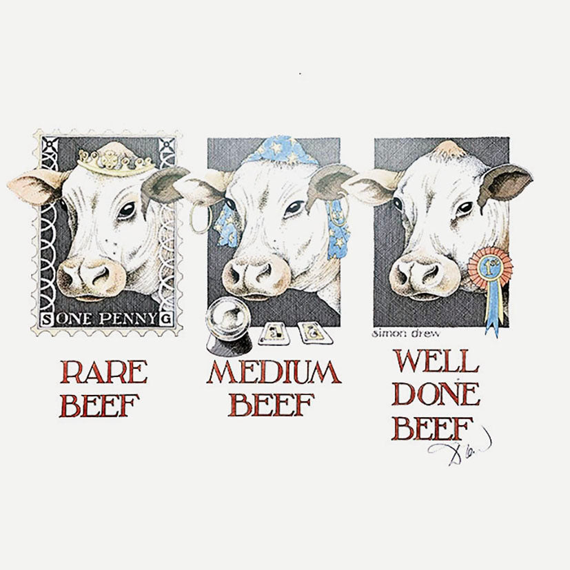Well done beef Signed Print by Simon Drew