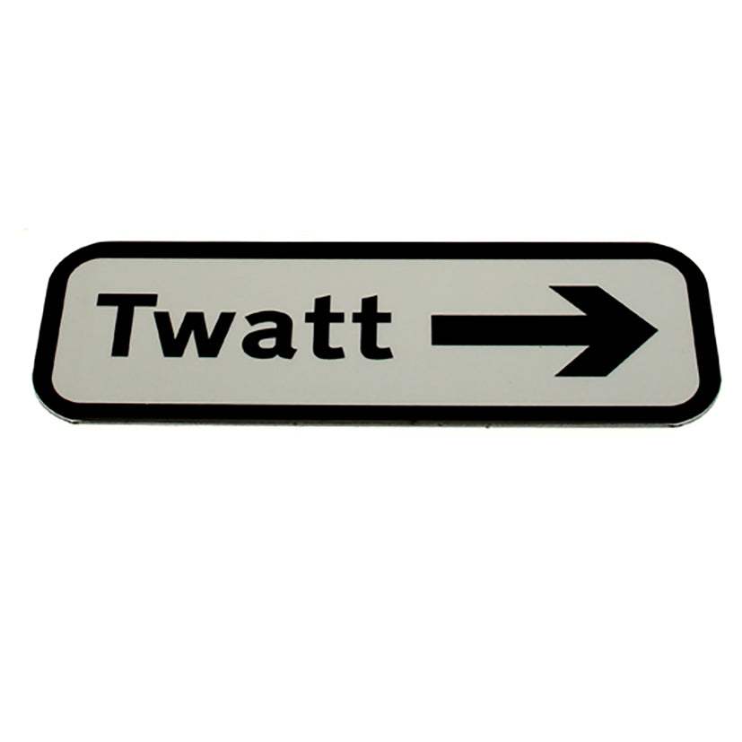 Twatt Magnetic Road Sign