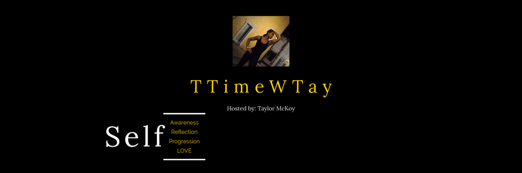 What is #TTimeWTay & Why you should care