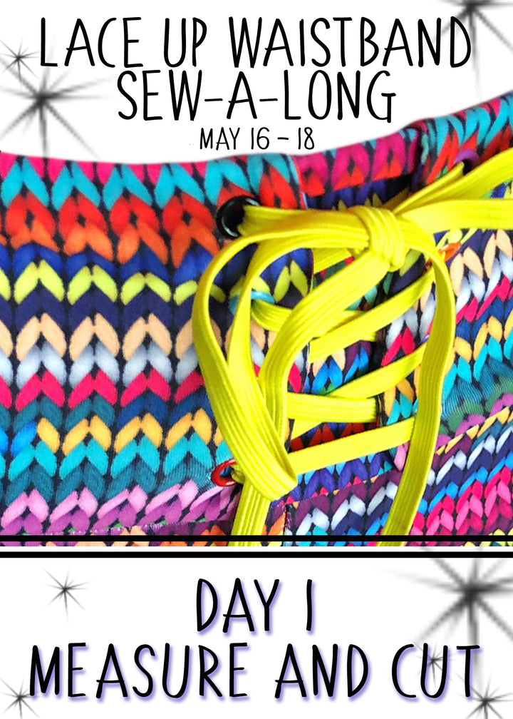 Day 1: Lace Up Waist Band Hack Sew-a-long