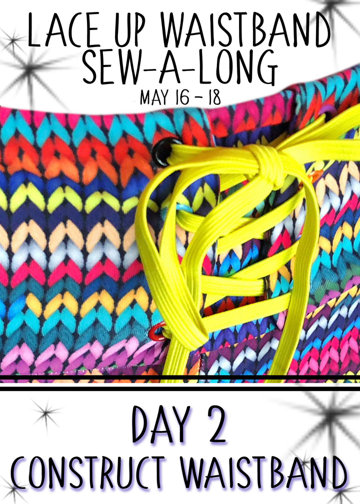Day 2: Lace Up Waistband Hack Sew-a-long