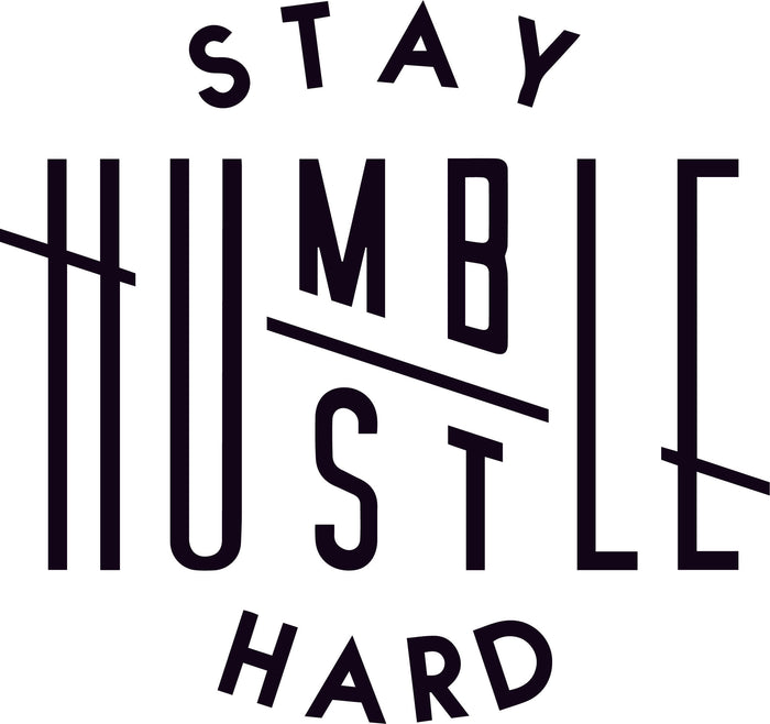 Cut File - Stay Humble Hustle Hard