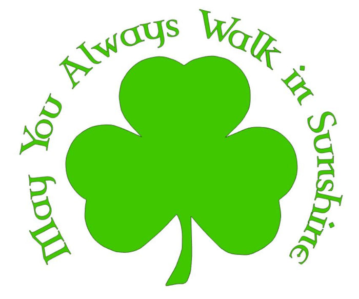 Cut File - Irish Blessing May You Always Walk in Sunshine