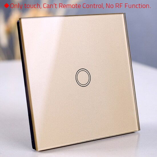 1 Gold only touch - EU/UK Standard Touch Switch, Wall Light Touch Screen Switch, wireless Remote control Wall touch switch , 2 gang gray AC130~250V