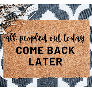 All peopled out today come back later doormat