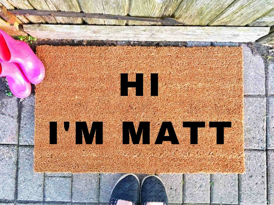 I'm Matt Front Door Mat