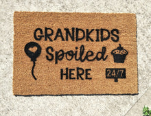 Load image into Gallery viewer, Grandkids Spoiled Here Doormat. 24 7