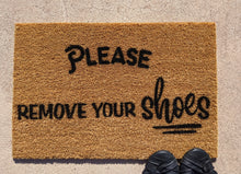 Load image into Gallery viewer, Please remove your shoes doormat