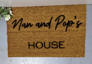 Nan and Pops House Doormat