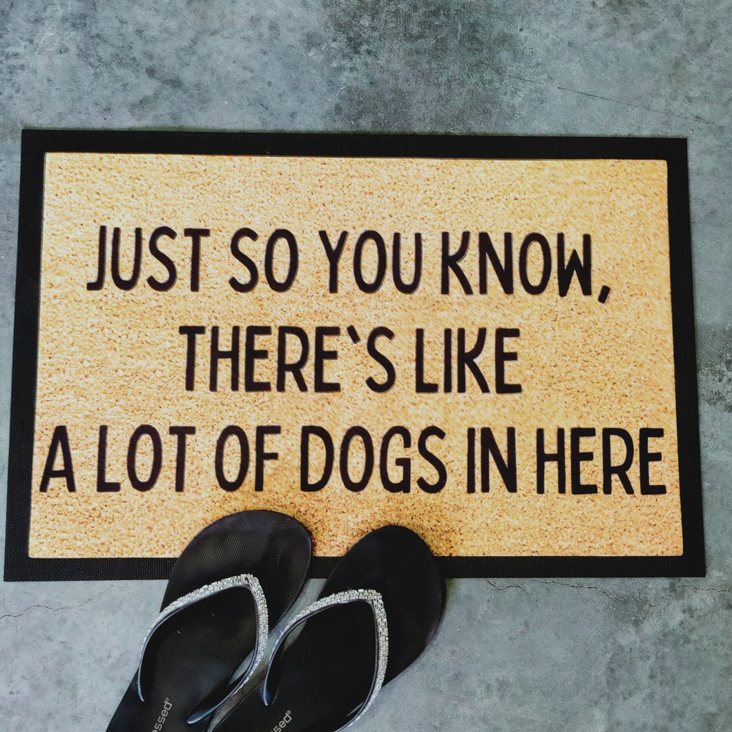 Theres like heaps of dogs here doormat