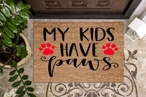 My kids have paws doormats. - Personalised Doormat Australia
