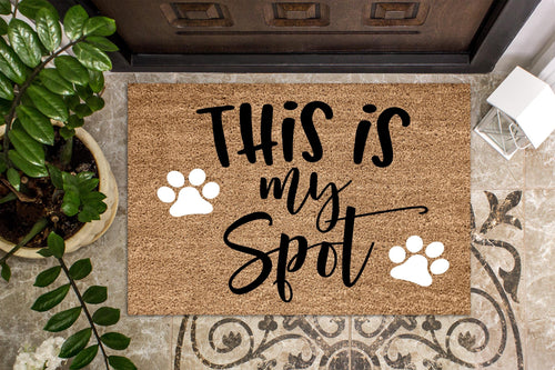 This is my spot doormat - Personalised Doormat Australia