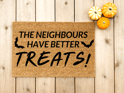The Neighbours have better treats doormat