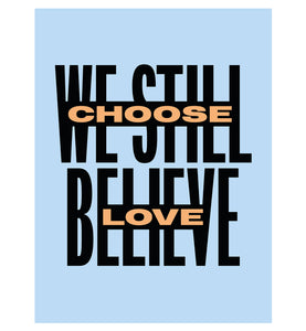 Choose Love poster (blue)