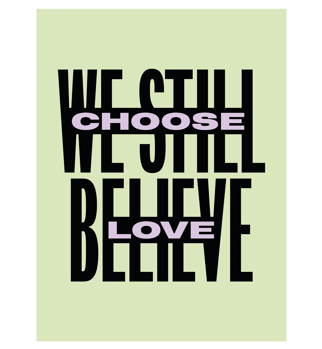 Choose Love poster (green)