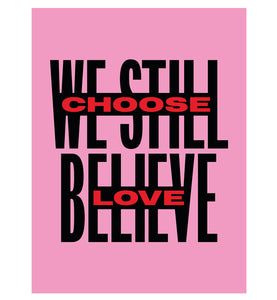 Choose Love poster (pink)