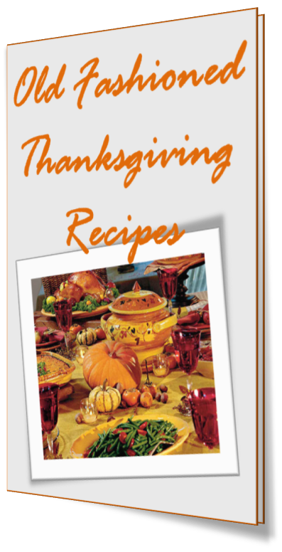 Old Fashioned Thanksgiving Recipes