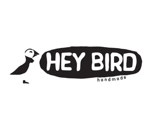 Hey Bird Handmade