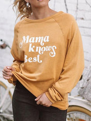 Mama Knows Best Printed Sweatshirt