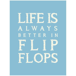 Life is Better in Flip Flops Typographic Framed Print- Coastal Wall Art /Poster