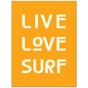 Live Love Surf -  Typographic Travel Print - Coastal Wall Art - Poster