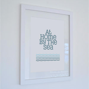 At Home by the Sea Seaside Print- Coastal Wall Art /Poster