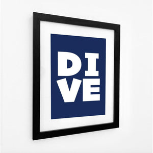 DIVE - Typographic Seaside Print - Coastal Wall Art /Poster