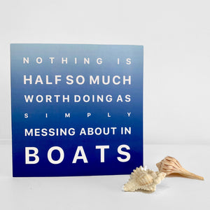Messing About in Boats - Greeting Card
