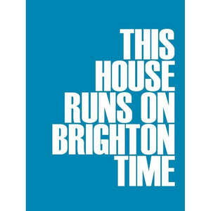 Brighton Time Typographic Print - Coastal Wall Art /Poster